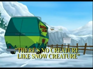 There's No Creature Like Snow Creature