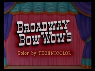 Broadway Bow Wow's
