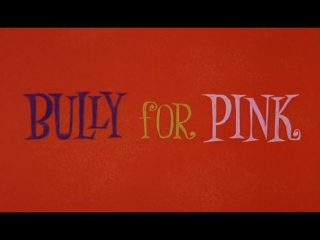 Bully For Pink