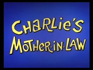 Charlie's Mother-In-Law