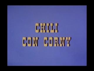 Chili Con Corny