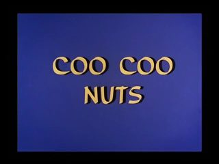 Coo Coo Nuts