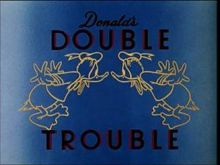 Donald's Duble Truble