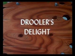 Droolers-Delight.jpg