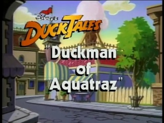 Duckman of Aquatraz