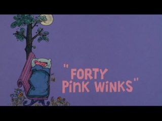 Forty Pink Winks