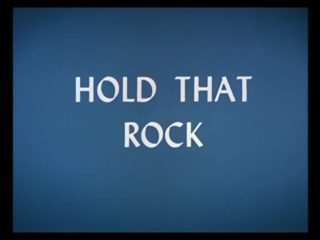 Hold That Rock