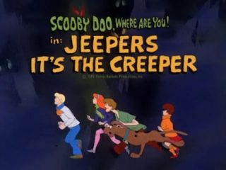 Jeepers, It's The Creeper