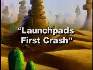 Launchpad's First Crash