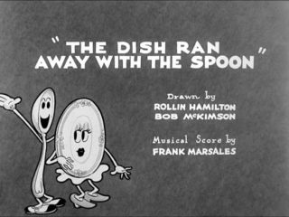 The Dish Ran Away With The Spoon