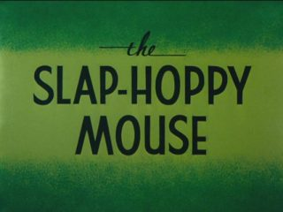 The Slap-Hoppy Mouse
