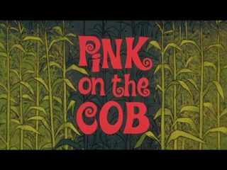 Pink On The Cob
