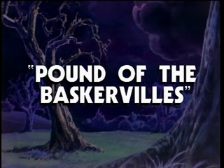 Pound of the Baskervilles