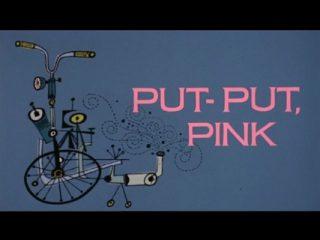 Put-Put, Pink