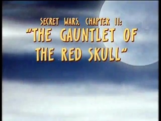 Secret Wars, Chapter II: The Gauntlet of the Red Skull