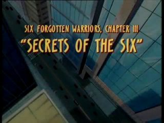 Six Forgotten Warriors, Chapter III: Secrets of the Six