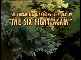 Six Forgotten Warriors: The Six Fight Again