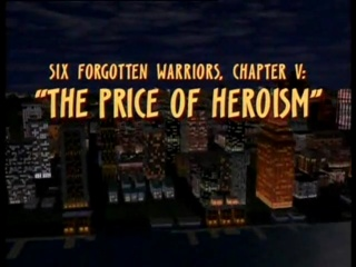 Six Forgotten Warriors: The Price of Heroism