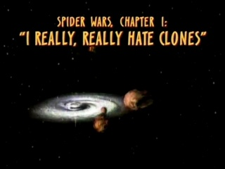 Spider Wars, Chapter 1: I Really, Really Hate Clones