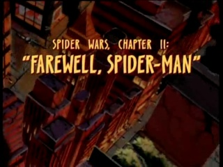 Spider Wars, Chapter 2: Farewell Spider-Man