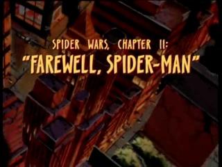 Spider Wars, Chapter 2: Farewell Spider-Man