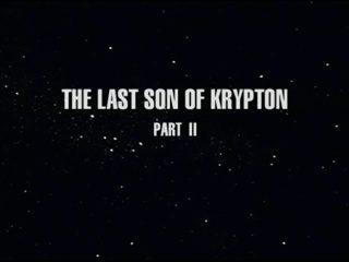 The Last Son of Krypton, Part 2