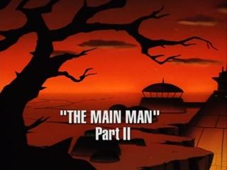 The Main Man, Part 2