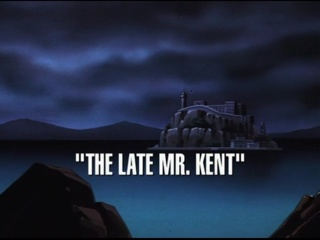 The Late Mr. Kent