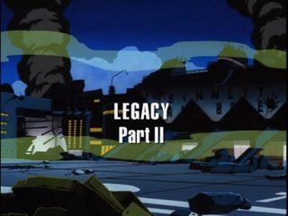 Legacy, Part 2