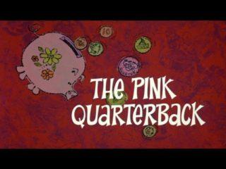 The Pink Quarterback