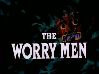 The Worry Men