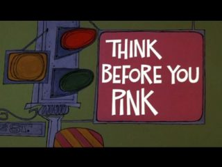 Think Before You Pink