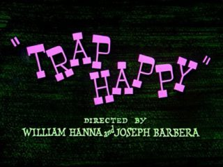Trap Happy