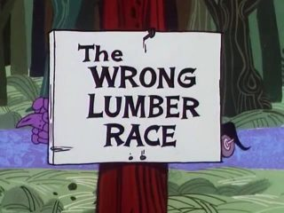 The Wrong Lumber Race